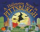 A Halloween Scare in Pittsburgh by Eric James (Hardback, 2015)
