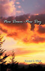New Dawn-New Day by Ernest S West (Paperback / softback, 2006)