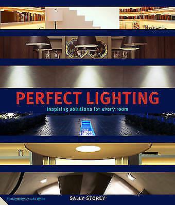 Perfect Lighting: New Tools and Techniques for Every Room in the Home-ExLibrary