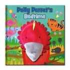 Large Hand Puppet Book - Polly Parrot's Bedtime by North Parade Publishing (Novelty book, 2014)