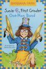 Junie B. First Grader One-man Band by Park Barbara Random House Inc