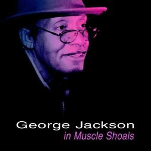GEORGE-JACKSON-In-Muscle-Shoals-NEW-amp-SEALED-SOUTHERN-SOUL-CD-GRAPEVINE-70s