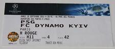 Ticket fo collectors CL PSG Paris Dynamo Kiev 2012 France Ukraine