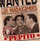 Pepito 4011222327147 by Los Machucambos CD