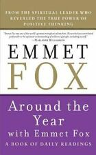 AROUND THE YEAR WITH EMMET FOX  by Emmet Fox - PAPERBACK  - REPRINT -  2005