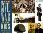 The Civil War for Kids: A History with 21 Activities by Janis Herbert (Paperback, 1999)