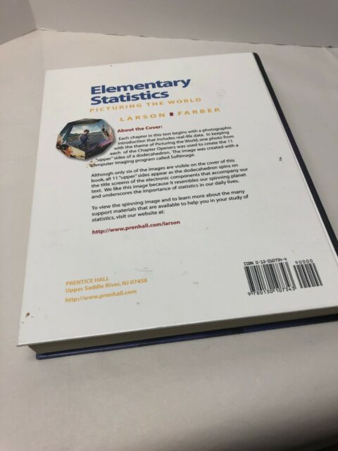 Elementary Statistics Picturing The World By Elizabeth Farber And Roland E Larson 1999 Hardcover Student Edition Of Textbook