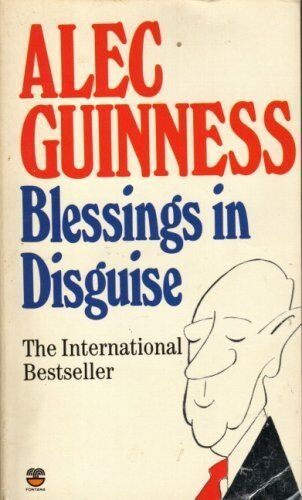 Blessings in Disguise By Alec Guinness. 9780006371083