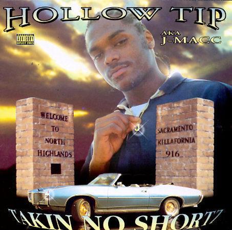 hollow tip takin no shortz