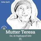 Mutter Teresa von Andrea Specht (2013, Geheftet)
