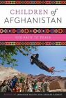 Children of Afghanistan: The Path to Peace by University of Texas Press (Hardback, 2014)
