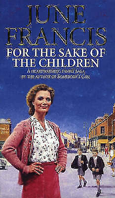 1 of 1 - For the Sake of the Children, June Francis   Paperback Book   Acceptable   97805