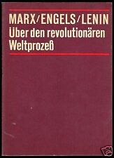 Marx; Engels; Lenin; Über den revolutionären Weltprozess, Studienmaterial, 1984