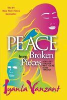 Peace From Broken Pieces: How To Get Through What You`re Going Through By Iyanla on sale