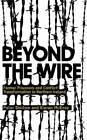 Beyond the Wire: Former Prisoners and Conflict Transformation in Northern Ireland by Kieran McEvoy, Peter Shirlow (Paperback, 2008)