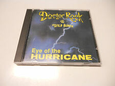 "Doctor Rock and the wild bunch ""Eye of the hurricane"" cd 1991 Outlaw records"