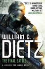 The Final Battle (Legion of the Damned 2) by William C. Dietz (Paperback, 2014)