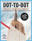 Dot-To-Dot Create Amazing Images: Create Over 180 Visual Puzzles by Chris Bell, David Woodroffe (Paperback / softback, 2016)