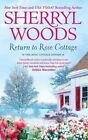Return to Rose Cottage by Sherryl Woods (Paperback / softback, 2010)