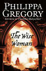 The Wise Woman by Philippa Gregory (Paperback, 2002)
