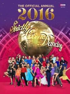 """VERY GOOD"" Official Strictly Come Dancing Annual 2016: The Official Companion t"