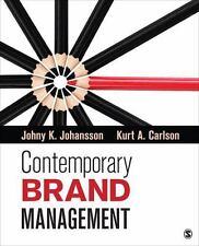 Contemporary Brand Management, Carlson, Kurt A., Johansson, Johny K. (Kjell), Ve