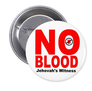 NO BLOOD transfusion BUTTONS or MAGNETS or MIRROR jw.org jehovah witness pinback