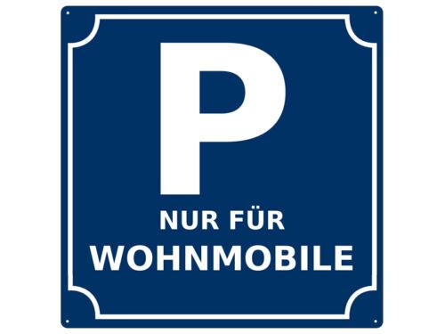 20x20cm METALLSCHILD Blechschild Straßenschild PARKEN NUR FÜR WOHNMOBILE