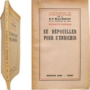 Se-depouiller-pour-s-039-enrichir-1947-Michel-Riquet-conferences-Notre-Dame-Paris