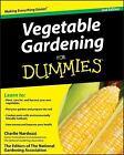 Vegetable Gardening for Dummies by Charlie Nardozzi, Dummies Press Staff and National Gardening Association Editors (2009, Paperback)