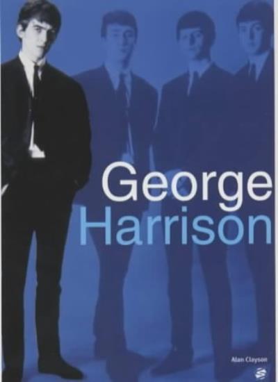 Alan Clayson: George Harrison Biography By Sanctuary