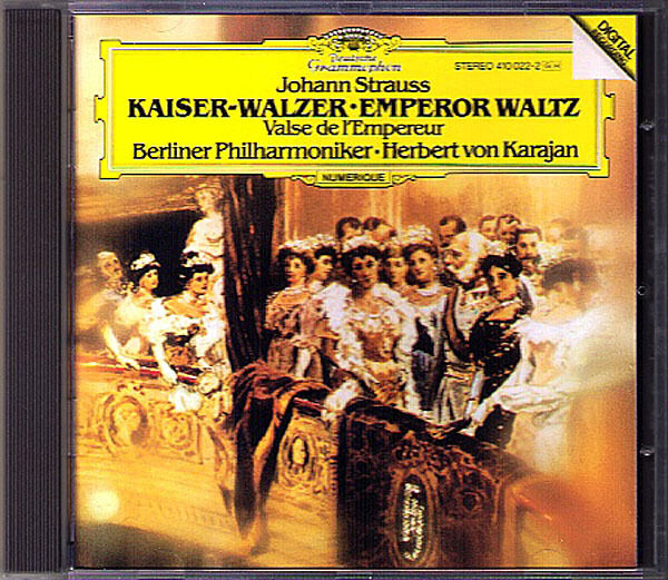 KARAJAN: Johann STRAUSS Kaiser-Walzer Rosen aus dem Süd Tritsch-Tratsch-Polka CD