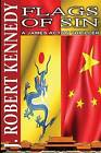 Flags of Sin: A James Acton Thriller Book #5 by J Robert Kennedy (Paperback / softback, 2013)