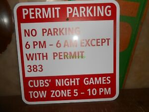 Chicago Cubs Night Games Permit Parking Tow Zone Aluminum Parking Sign Ebay