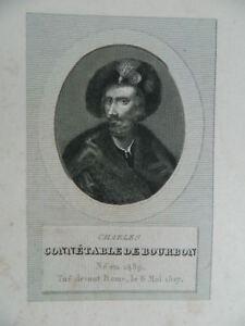 Incisione XIX Ritratto Charles Constable Di Bourbon 1489-1527 Ménard & Desenne