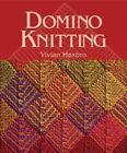 Domino Knitting by Vivian Høxbro (2002, Paperback)