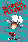 Fly High, Fly Guy! by Tedd Arnold (Hardback, 2008)