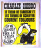 """Charlie Hebdo N°363 du 27/10/1977; """"Le tueur de l'ardeche"""" Reiser"""
