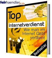 TOP INTERNET VERDIENST Geld verdienen RATGEBER PDF eBook eBuch GEIL WOW E-LIZENZ