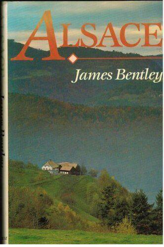 Alsace By James Bentley