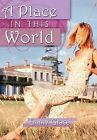A Place in This World by Emmy Grace (Hardback, 2012)