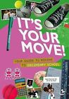 It's Your Move! by Scripture Union Publishing (Paperback, 2010)