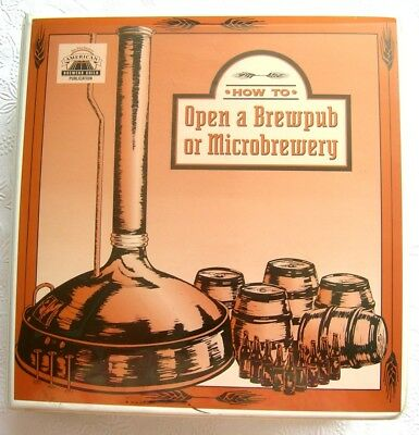 American Brewers Guild HOW TO OPEN A BREWPUB OR MICROBREWERY Book