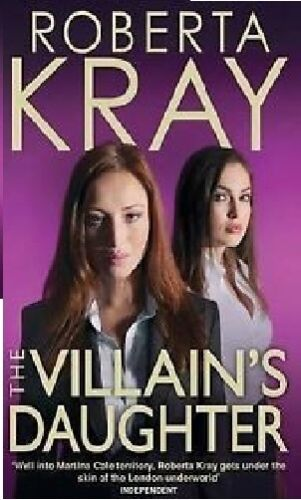1 of 1 - ROBERTA KRAY __ THE VILLAIN'S DAUGHTER __ BRAND NEW __ FREEPOST UK