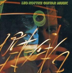 Leo-Kottke-Guitar-Music-New-CD-UK-Import