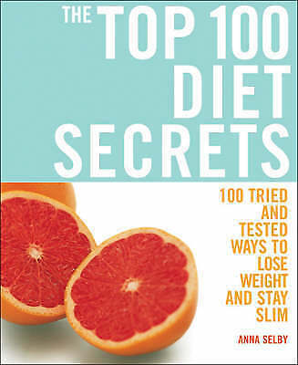 """1 of 1 - Anna Selby The Top 100 Diet Secrets: 100 Ways to Lose Weight and Stay Slim """"AS N"""