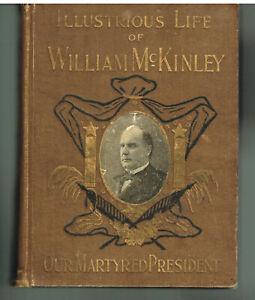 Illustrious-Life-of-William-McKinley-by-Murat-Halstead-1901-1st-Ed-Book