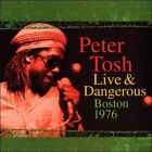 Live & Dangerous Boston 1976 by Peter Tosh (CD, Legacy)