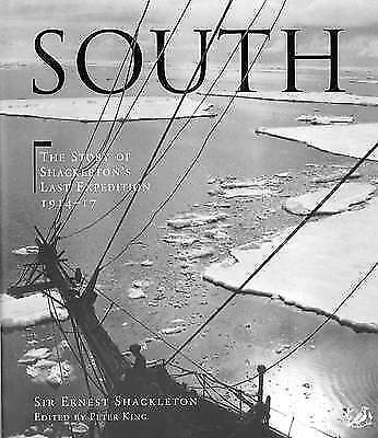 1 of 1 - South: The Story of Shackleton's Last Expedition, 1914-17: The Story-ExLibrary
