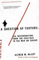 A Question Of Torture: Cia Interrogation, From The Cold War To The War On Terror on sale